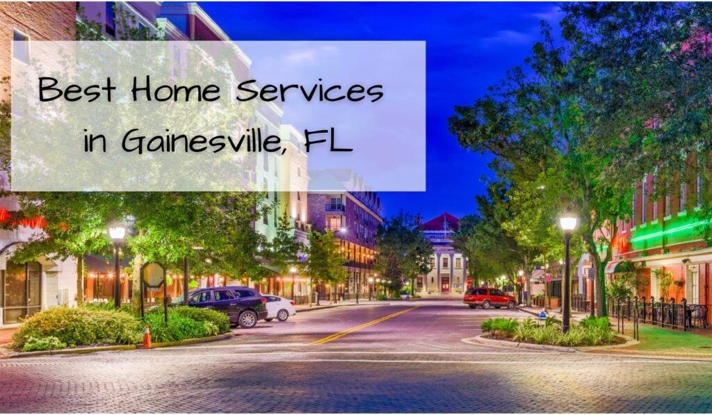 Best Gainesville Fl Home Services
